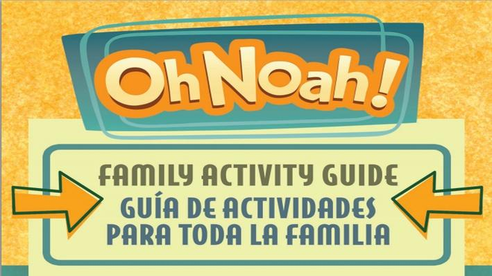 Family Activity Guide | Oh Noah!