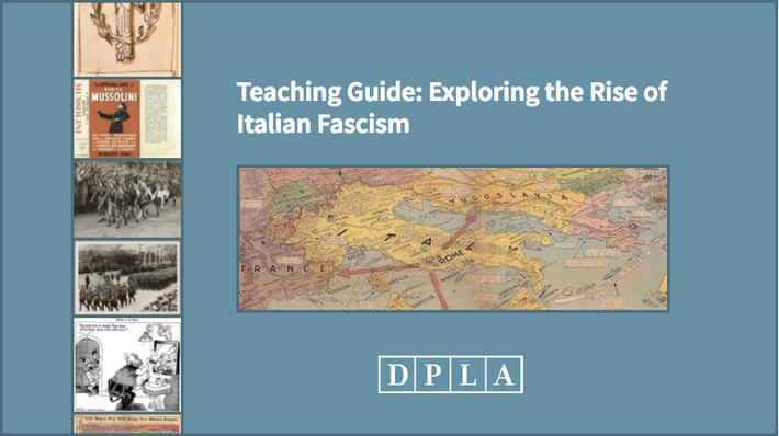Teaching Guide: Exploring the Rise of Italian Fascism