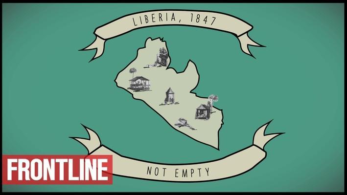 FRONTLINE: A Short History of Liberia