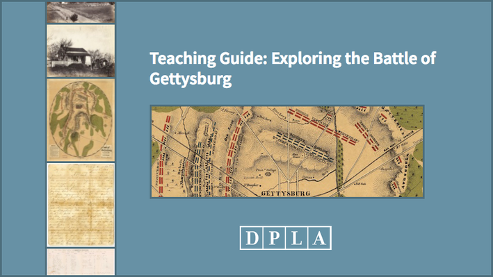 Teaching Guide: Exploring the Battle of Gettysburg