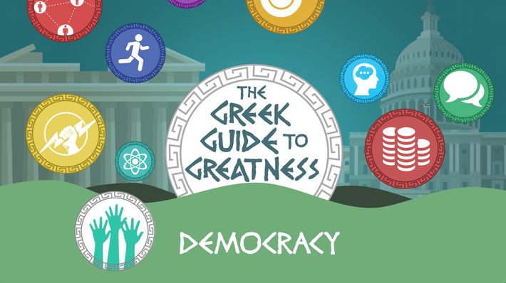 Greek Guide to Greatness: Democracy | The Greeks