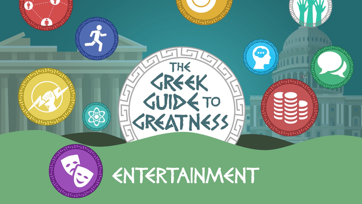 Greek Guide to Greatness: Entertainment | The Greeks