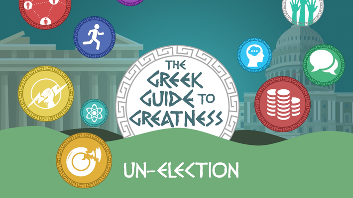 Greek Guide to Greatness: Un-Election   The Greeks