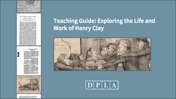 Teaching Guide: Exploring the Life and Work of Henry Clay