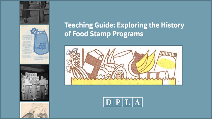 Teaching Guide: Exploring the History of Food Stamp Programs