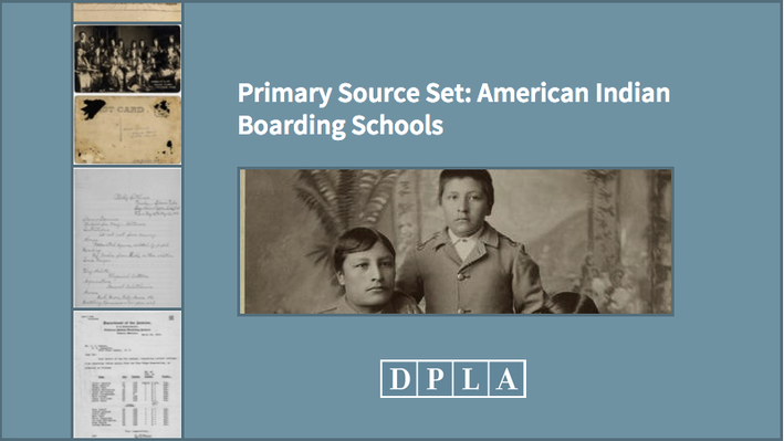 Primary Source Set: American Indian Boarding Schools