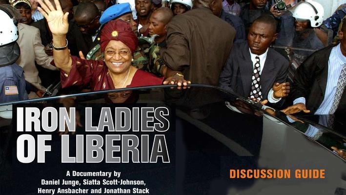 Iron Ladies of Liberia | Film Discussion Guide