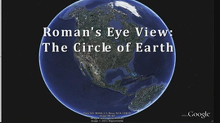 A Roman's-Eye View: The Circle of Earth