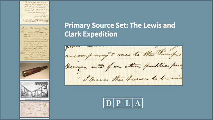 Primary Source Set: The Lewis and Clark Expedition