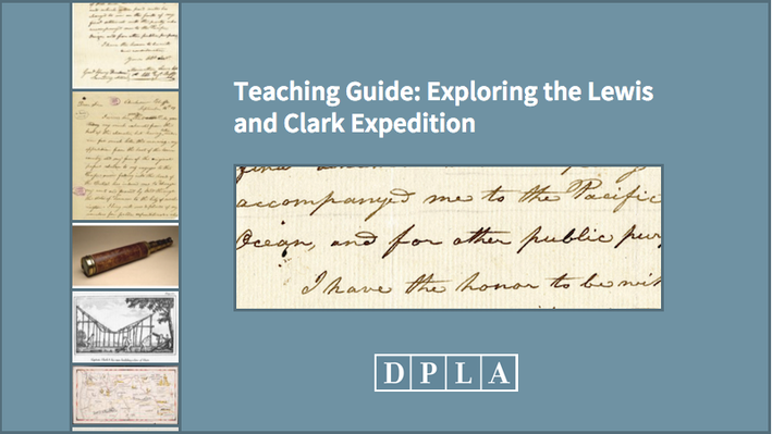 Teaching Guide: Exploring the Lewis and Clark Expedition