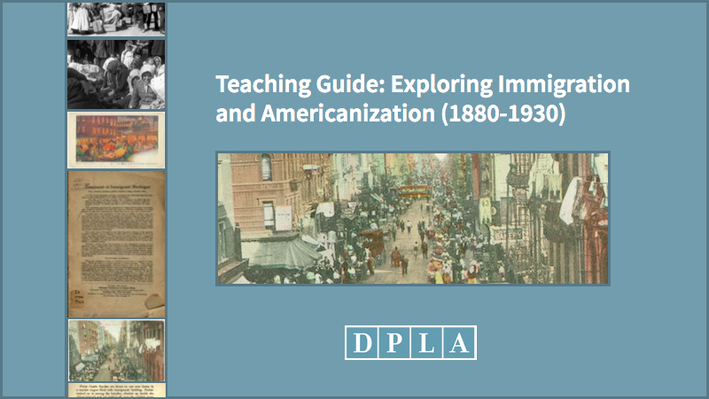 Teaching Guide: Exploring Immigration and Americanization, 1880-1930