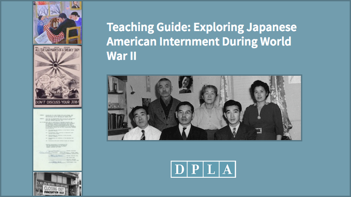 Teaching Guide: Exploring Japanese American Internment During World War II