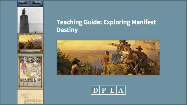Teaching Guide: Exploring Manifest Destiny
