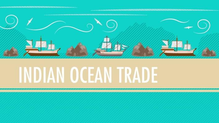 Int'l Commerce, Snorkeling Camels, and The Indian Ocean Trade | Crash Course World History