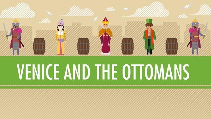 Venice and the Ottoman Empire | Crash Course World History