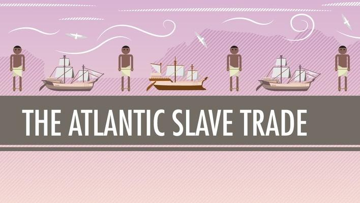 The Atlantic Slave Trade | Crash Course World History