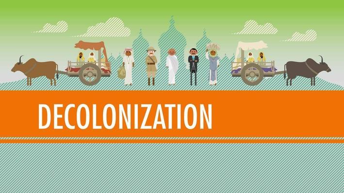 Decolonization and Nationalism Triumphant | Crash Course World History