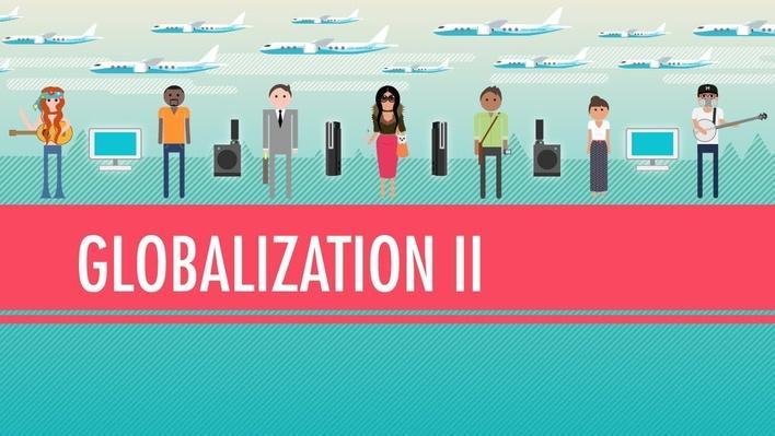 Globalization II - Good or Bad | Crash Course World History
