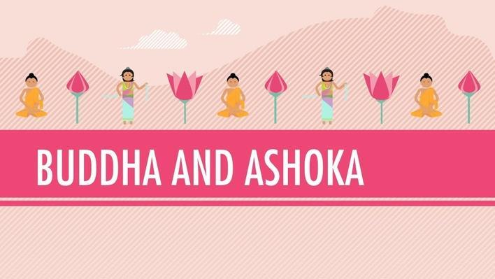 Buddha and Ashoka | Crash Course World History