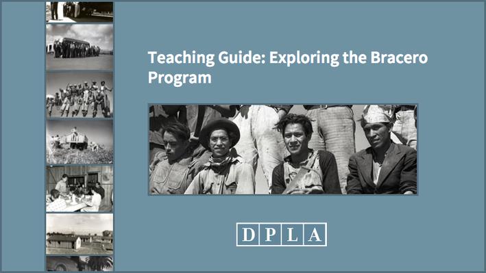 Teaching Guide: Exploring the Bracero Program