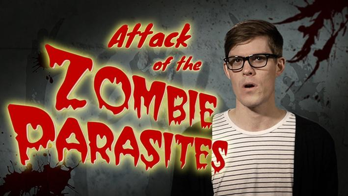 Attack of the Zombie Parasites! | It's Okay to Be Smart