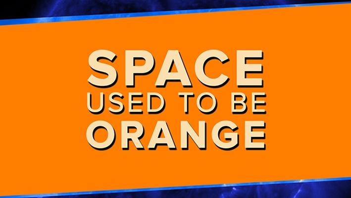 Space Used to Be Orange!! | PBS Space Time