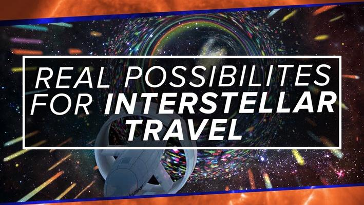 5 REAL Possibilities for Interstellar Travel | PBS Space Time