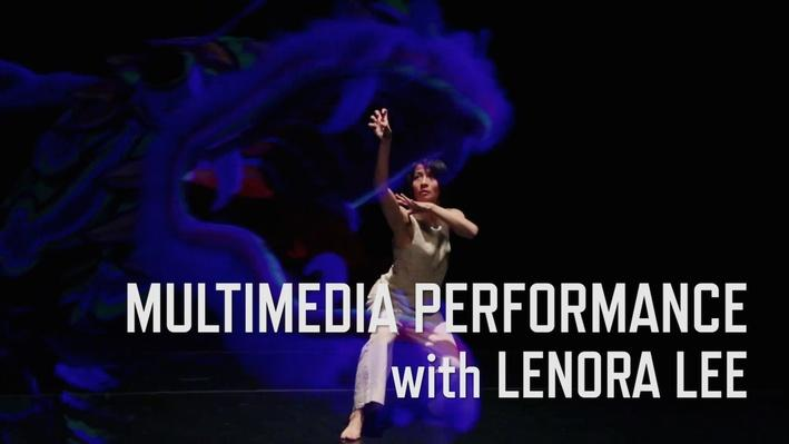 Multimedia Performance with Lenora Lee