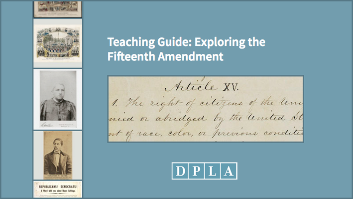 Teaching Guide: Exploring the Fifteenth Amendment