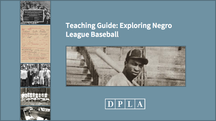 Teaching Guide: Exploring Negro League Baseball