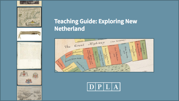 Teaching Guide: Exploring New Netherland