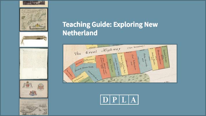 Teaching Guide: Exploring New Netherland