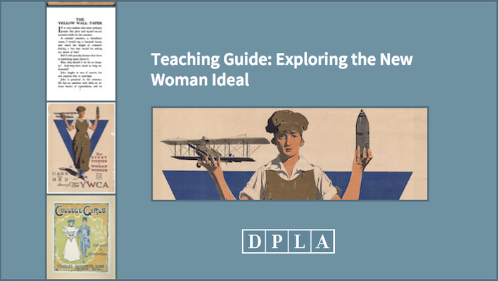 Teaching Guide: Exploring the New Woman Ideal