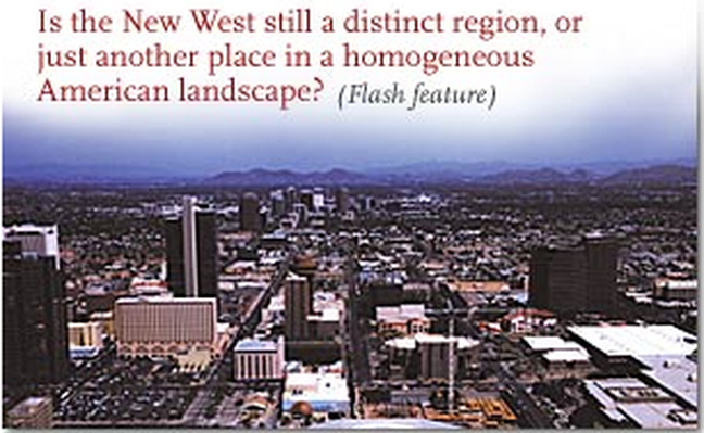 The New West: Interactive Map| A Biography of America