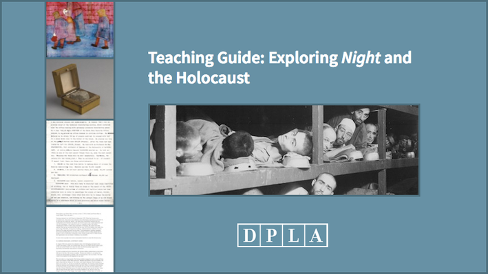 Teaching Guide: Exploring Night and the Holocaust