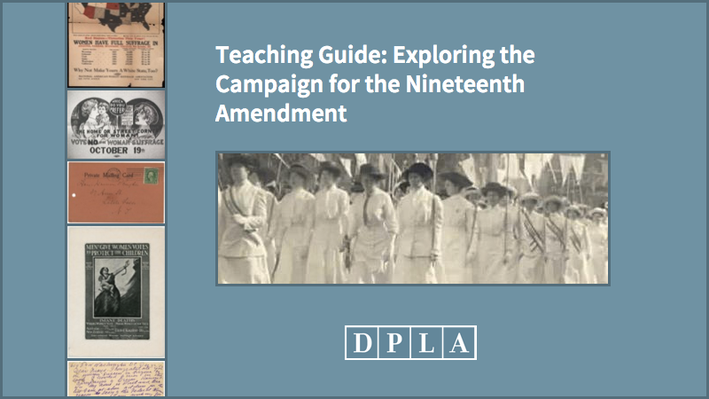 Teaching Guide: Exploring the Campaign for the Nineteenth Amendment