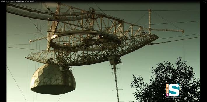Aventura Científica: Observatorio de Arecibo seg. 1