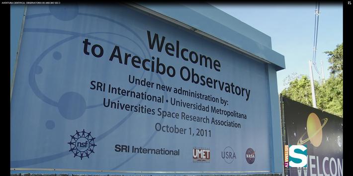 Aventura Científica: Observatorio de Arecibo seg. 3