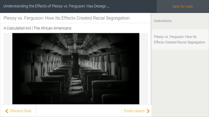 Understanding the Effects of Plessy vs. Ferguson: Has Desegregation Worked?