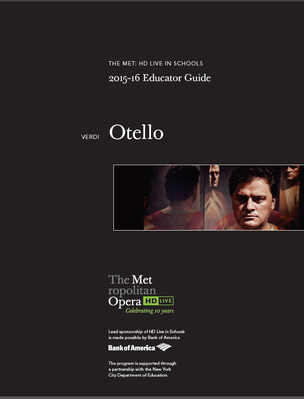 Otello | Educator Guide | The Metropolitan Opera