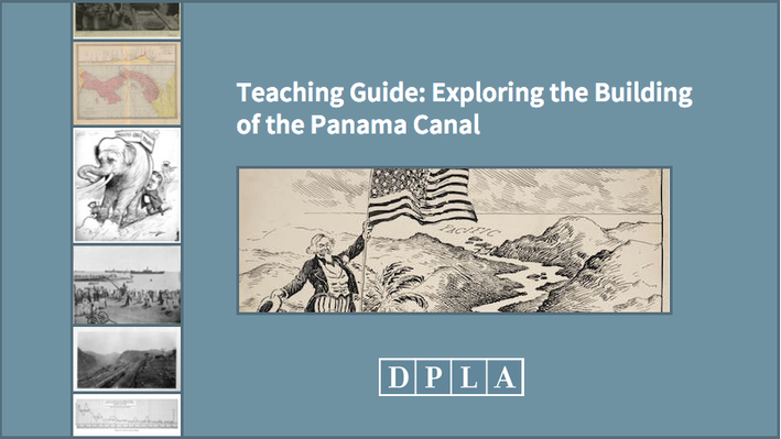 Teaching Guide: Exploring the Building of the Panama Canal