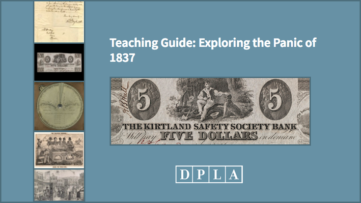 Teaching Guide: Exploring the Panic of 1837