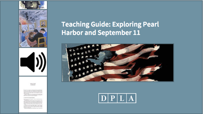 Teaching Guide: Exploring Pearl Harbor and September 11