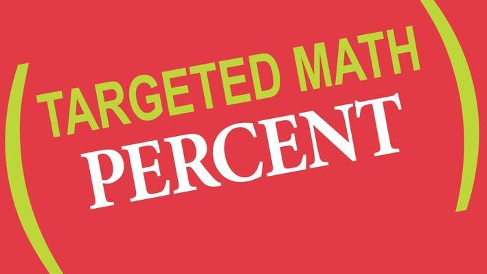 Targeted Math | Percent