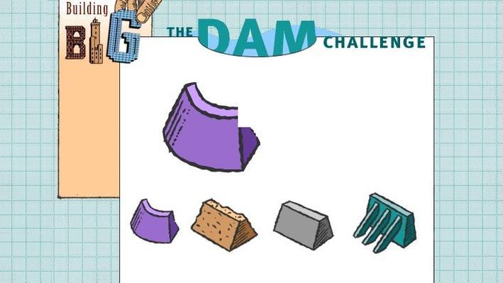 The Dam Challenge
