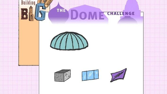 The Dome Challenge | Building Big