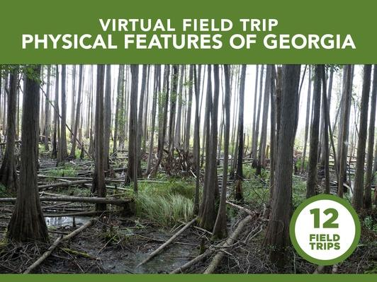 Physical Features of Georgia | Virtual Field Trip