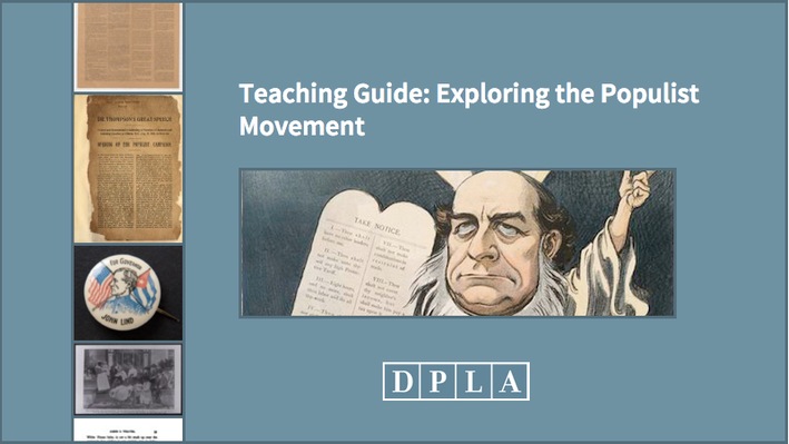 Teaching Guide: Exploring the Populist Movement