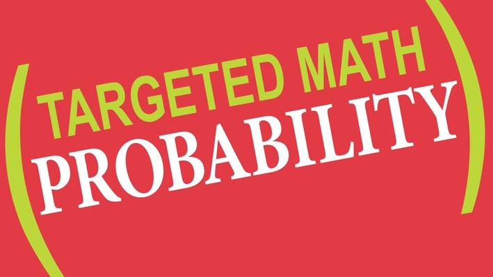 Targeted Math | Probability