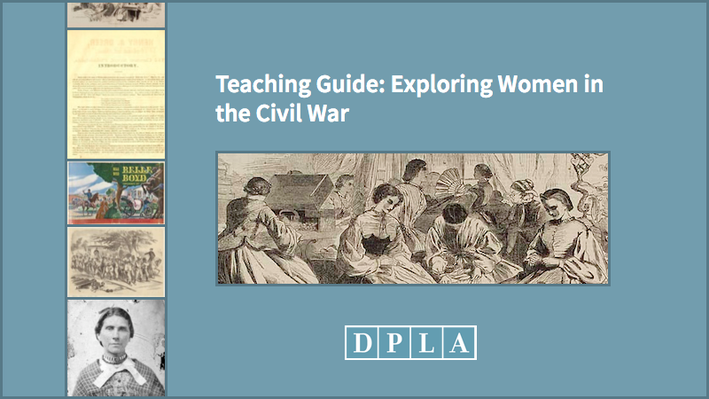 Teaching Guide: Exploring Women in the Civil War